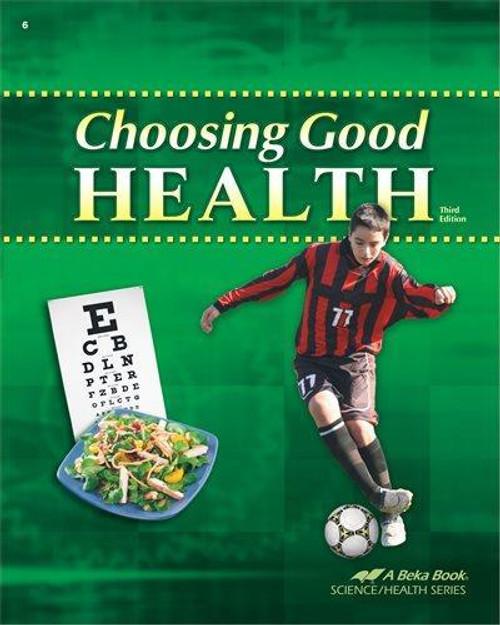 Choosing Good Health Grade 6