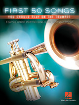 First 50 Songs You Should Play On The Trumpet Sheet Music Book