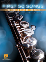 First 50 Songs You Should Play On The Flute Sheet Music Book