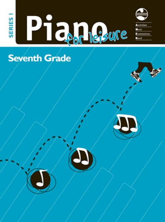 AMEB PIANO FOR LEISURE GRADE 7 SERIES 1