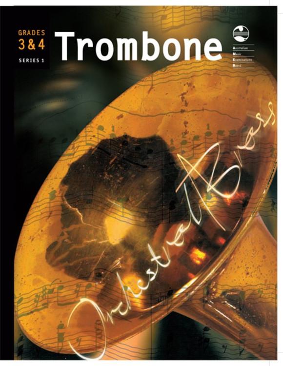 TROMBONE GRADE 3 AND 4 ORCHESTRAL BRASS AMEB