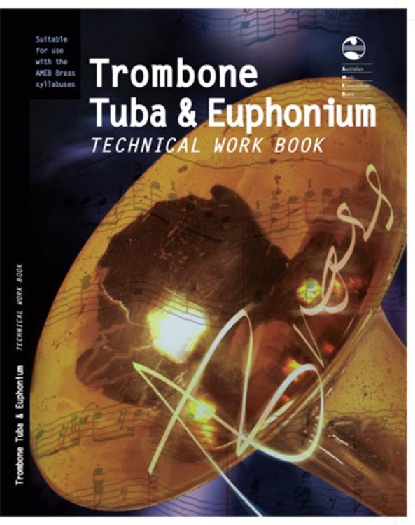 TROMBONE TUBA AND EUPHONIUM TECHNICAL WORK