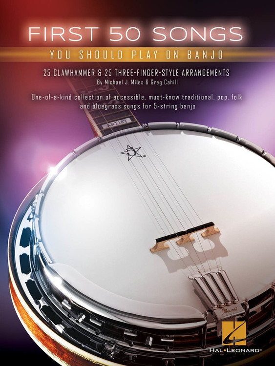 FIRST 50 SONGS YOU SHOULD PLAY ON BANJO SHEET MUSIC BOOK