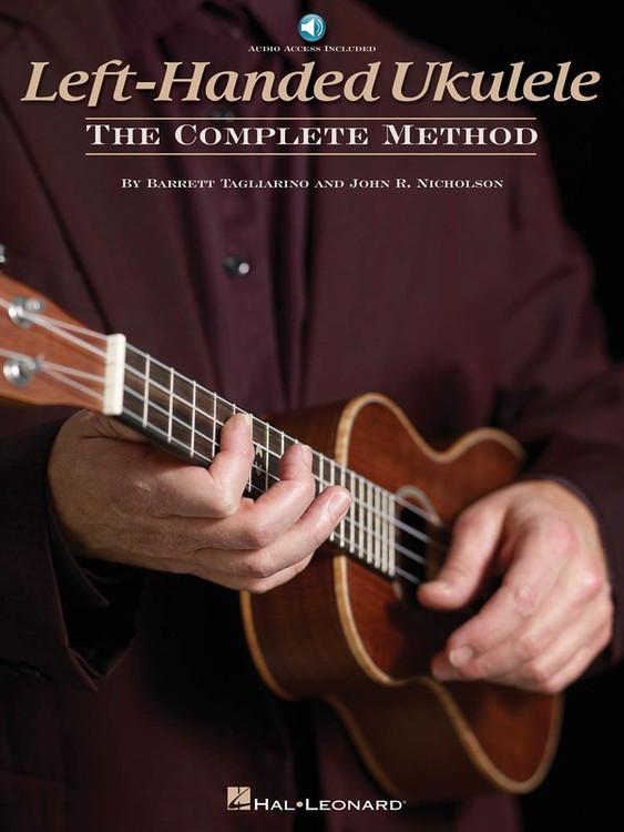 LEFT HANDED UKULELE COMPLETE METHOD BK/OLA SHEET MUSIC BOOK