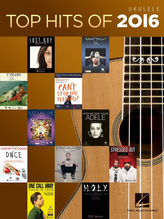 TOP HITS OF 2016 FOR UKULELE SHEET MUSIC BOOK