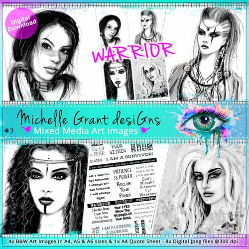 7- WARRIOR - Art Image Pack by Michelle Grant desiGns 4x B&W & Art Images in A4, A5 & A6 sizes & 1x A4 Quote Sheet - 8x Digital Jpeg files @300 dpi