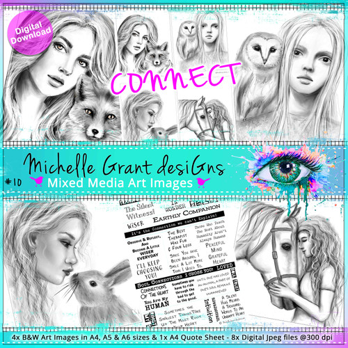 10-CONNECT - Art Image Pack by Michelle Grant desiGns 4x B&W & Art Images in A4, A5 & A6 sizes & 1x A4 Quote Sheet - 8x Digital Jpeg files @300 dpi
