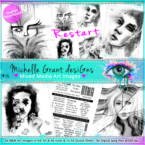 15- RESTART - Art Image Pack by Michelle Grant desiGns 4x B&W & Art Images in A4, A5 & A6 sizes & 1x A4 Quote Sheet - 8x Digital Jpeg files @300 dpi