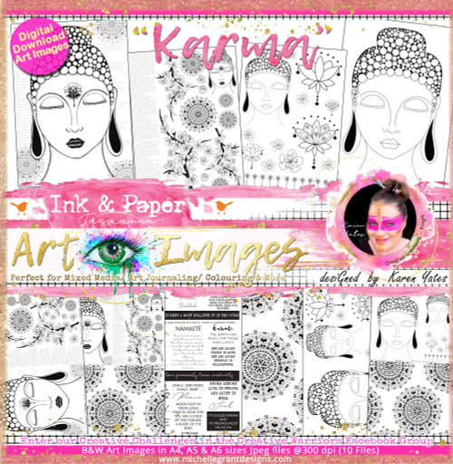 KARMA - Art Image Pack by Karen Yates B&W & Art Images in A4, A5 & A6 sizes & 1x A4 Quote & Pattern  Sheet - 10x Digital Jpeg files @300 dpi   FULL PACK - (10 Files) HALF PACK A&B - (6 Files)