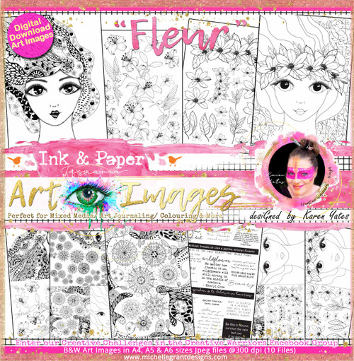 FLEUR - Art Image Pack by Karen Yates B&W & Art Images in A4, A5 & A6 sizes & 1x A4 Quote & Pattern  Sheet - 10x Digital Jpeg files @300 dpi   FULL PACK - (10 Files) HALF PACK A&B - (6 Files)