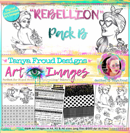 REBELLION - PACK B -  Art Image Pack - By Tanya Froud