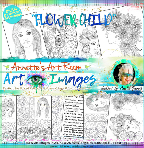 FLOWER CHILD - Art Image Pack by Annette Gearside B&W & Art Images in A4, A5 & A6 sizes & 1x A4 Quote & Pattern  Sheet - 10x Digital Jpeg files @300 dpi   FULL PACK - (10 Files) HALF PACK A&B - (6 Files)