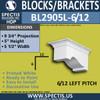 """BL2905L-6/12 Pitch Eave Bracket 6""""W x 5""""H x 9.75"""" P"""