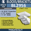 "BL2956 A & B Eave Block or Bracket 0.75""W x 11""H x 10"" P"