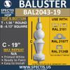 "BAL2043-19 Large Urethane Baluster or Spindle 6 1/8"" x 19"""