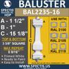 "BAL2235-16 Spectis Urethane Railing Baluster 3 5/8"" x 15 1/8"""
