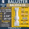 "BAL2014-24 Urethane Baluster or Spindle 5 1/2""W X 24 1/2""H"