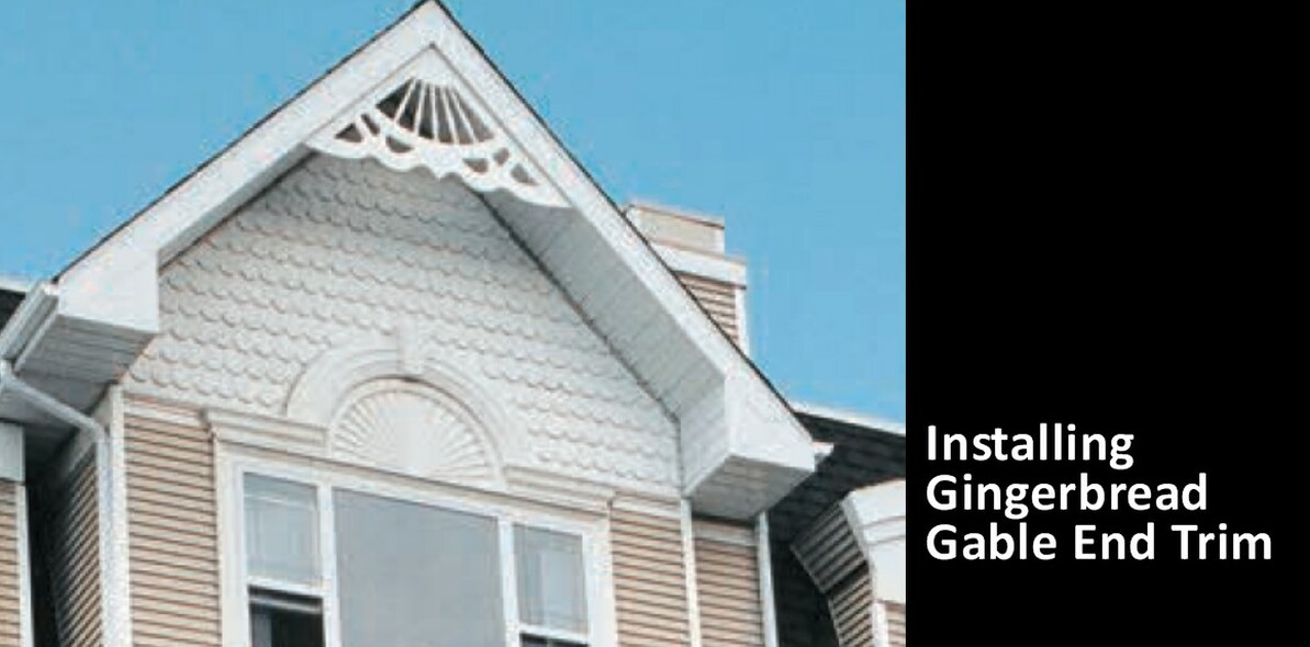 How to Install Gingerbread Gable Trim