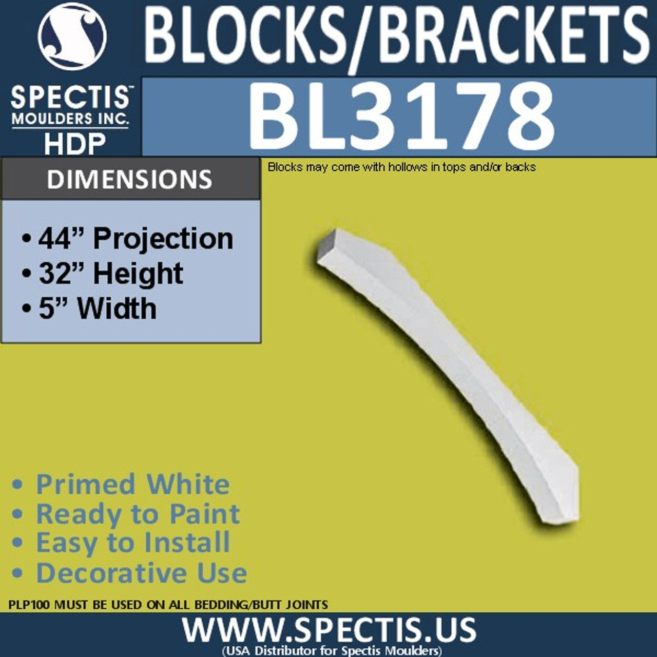"BL3178 Eave Block or Bracket 5""W x 32""H x 44""P"