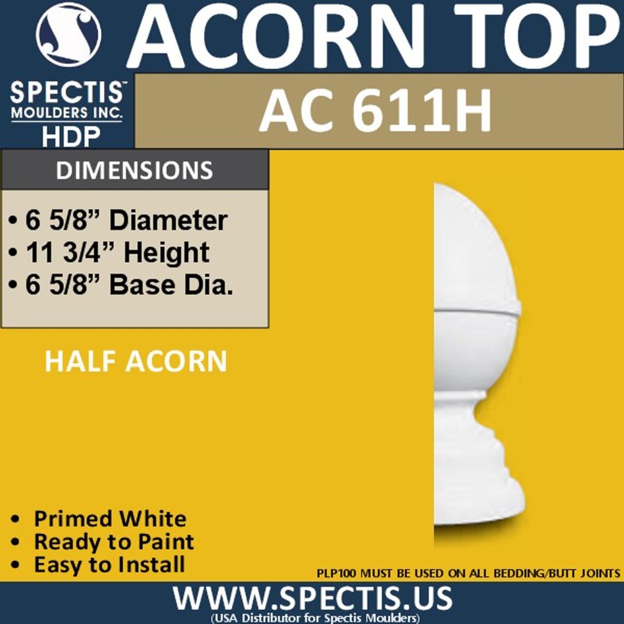 """AC611H Spectis Urethane Acorn Half Post Cap 6-5/8"""""""