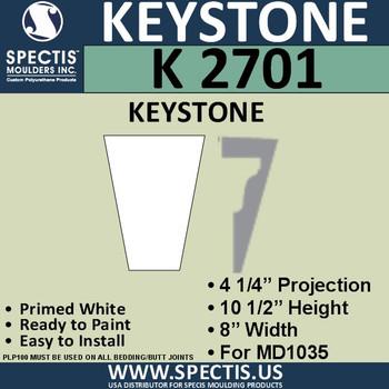 """K2701 Spectis Urethane Keystone 4 1/4""""P X 10 1/2""""H X 8""""W"""