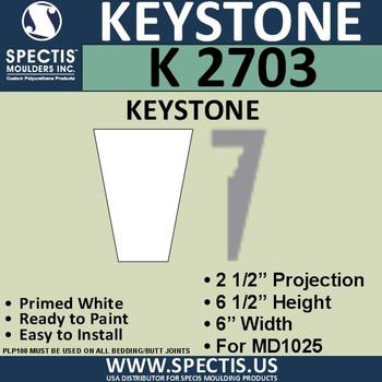 """K2703 Spectis Urethane Keystone 2 1/2""""P X 6 1/2""""H X 6""""W"""