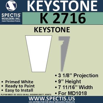 """K2716 Spectis Urethane Keystone 3 1/8""""P X 9""""H X 7 11/16""""W"""