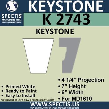 """K2743 Spectis Urethane Keystone 4 1/4""""P X 7""""H X 6""""W"""