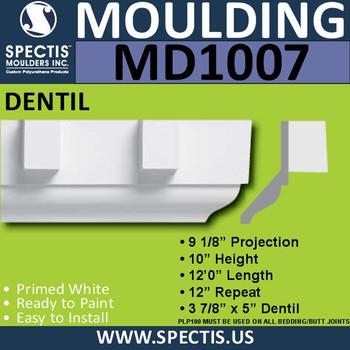 """MD1007 Crown Molding Dentil Trim 9 1/8""""P x 10""""H x 144""""L"""