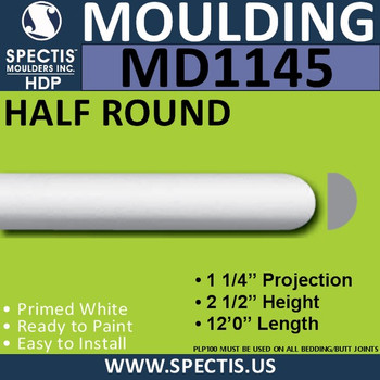 "MD1145 Spectis Molding Half Round 1 1/4""P x 2 1/2""H x 144""L"