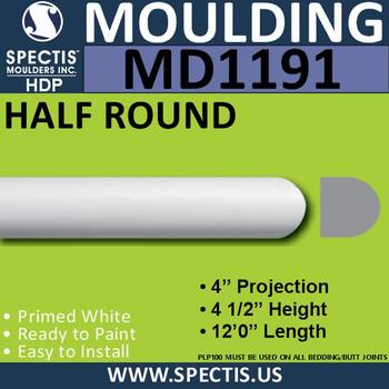 "MD1191 Spectis Molding Half Round Trim 4""P x 4 1/2""H x 144""L"