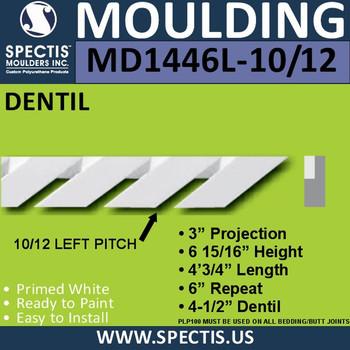 "MD1446L-10/12 Pitch Dentil Trim Left 3""P x 6 15/16""H x 48""L"