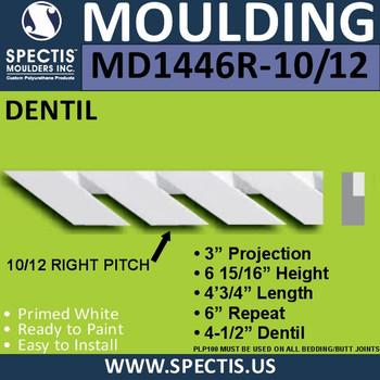 "MD1446R-10/12 Pitch Dentil Trim Right  3""P x 6 15/16""H x 48""L"