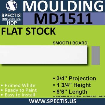 "MD1511 Spectis Flat Stock Trim 3/4""P x 1 3/4""H x 78""L"