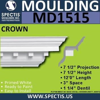 """MD1515 Spectis Crown Molding Dentil 7 1/2""""P x 7 1/2""""H x 144""""L"""