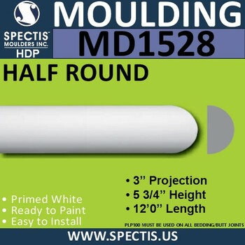 "MD1528 Spectis Molding Half Round Trim 3""P x 5 3/4""H x 144""L"