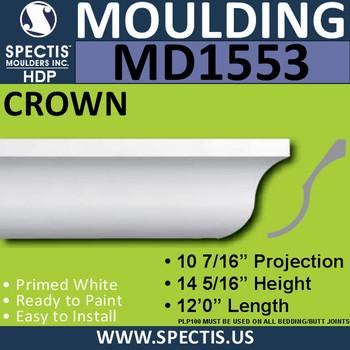 """MD1553 Spectis Crown Molding 10 7/16""""P x 14 5/16""""H x 120""""L"""