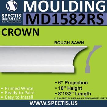 """MD1582RS Spectis Crown Molding Rough Sawn 6""""P x 10""""H x 96""""L"""