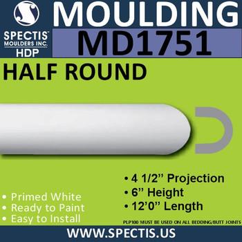 "MD1751 Spectis Molding Half Round Trim 4 1/2""P x 6""H x 144""L"