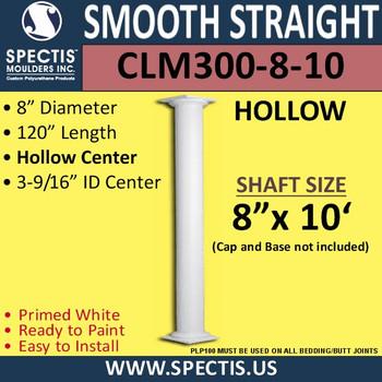 "CLM300-8-10 Smooth Straight Column 8"" x 120"""