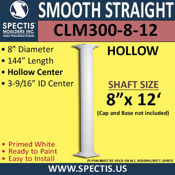 "CLM300-8-12 Smooth Straight Column 8"" x 144"""