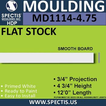 "MD1114-4.75 Spectis 3/4"" Flat Stock 3/4""P x 4.75""H x 144""L"