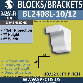 """BL2408L-10/12 Pitch Eave Bracket 5""""W x 7""""H x 7.75"""" P"""