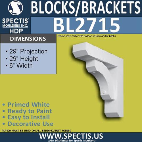 "BL2715 Eave Block or Bracket 6""W x 29""H x 29"" P"