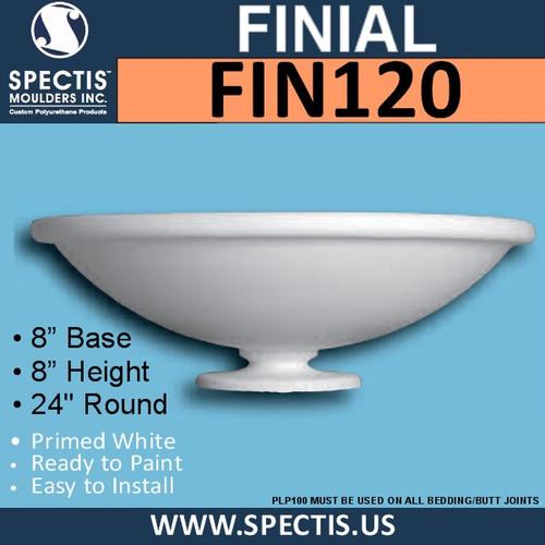 "FIN120 Round Bowl Shape Urethane Finial 8"" x 24"" Round"