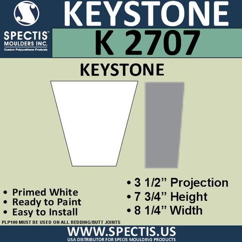 """K2707 Spectis Urethane Keystone 3 1/2""""P X 7 3/4""""H X 8 1/4""""W"""