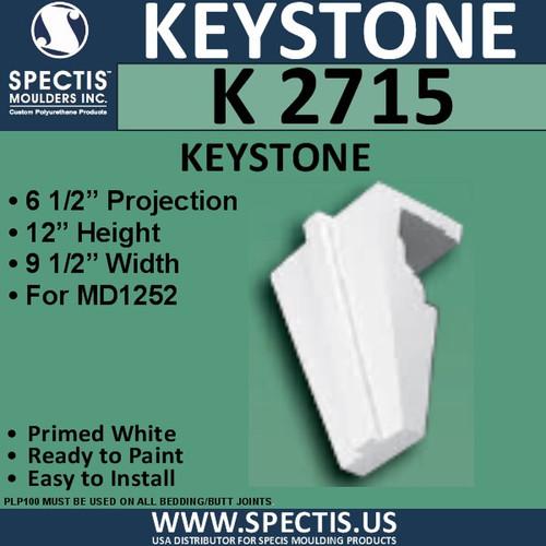 """K2715 Spectis Urethane Keystone 6 1/2""""P X 12""""H X 9 1/2""""W"""