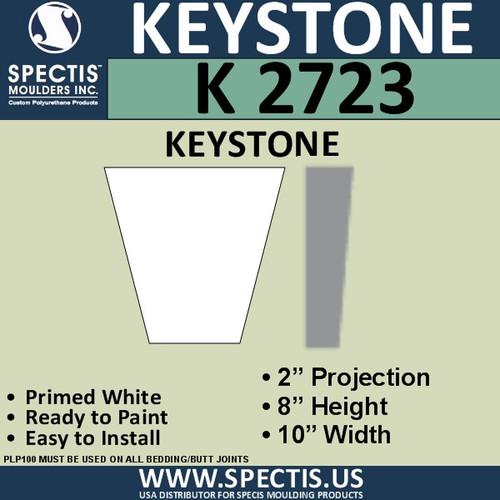 """K2723 Spectis Urethane Keystone 2""""P X 8""""H X 10""""W"""
