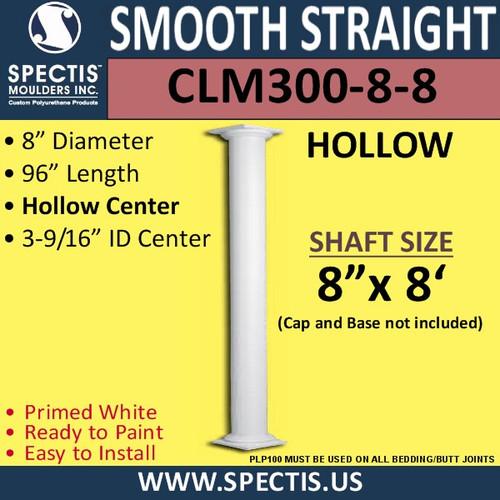 "CLM300-8-8 Smooth Straight Column 8"" x 96"""