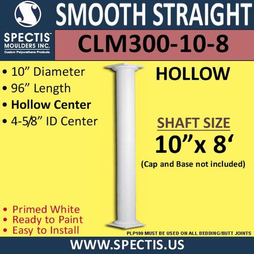 "CLM300-10-8 Smooth Straight Column 10"" x 96"""